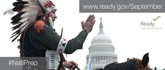 www.ready.gov/september #NatlPrep Tribal Communities