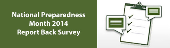 National Preparedness Month 2014 Report Back Survey