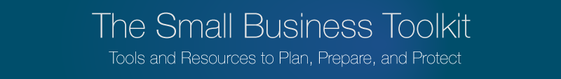 The Small Business Toolkit: Tools and Resources to plan, prepare and protect