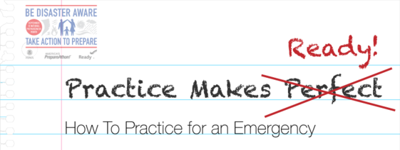 Practice Makes Ready! How to Practice for an Emergency