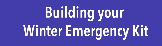 Building your winter emergency kit