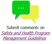 Submit comments on Safety and Health Program Management Guidelines.