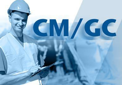 Construction Manager - General Contractor