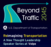 "A graphic promoting ""Beyond Traffic 2045: Reimagining Transportation."""