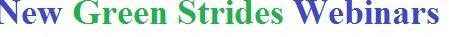 Green Strides Webinars