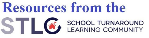 Resources from the School Turnaround Learning Community (STLC)