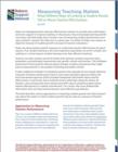 MEASURING STUDENT GROWTH TO UNDERSTAND TEACHER EFFECTIVENESS