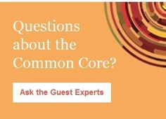 Questions about the Common Core?