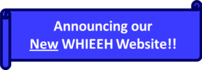 Announcement: New WHIEEH Website