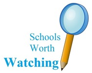 Schools Worth Watching