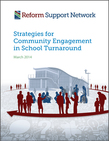 Strategies for Community Engagement in School Turnaround