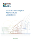 Education Enterprise Architecture Guidebook