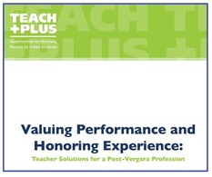 Teach Plus report cover: Valuing Performance and Honoring Experience