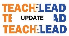 Teach to Lead update