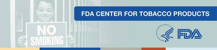 FDA Center for Tobacco Products 700