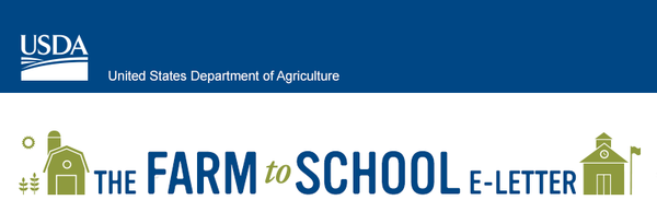 United States Department of Agriculture Farm to School Program E-letter