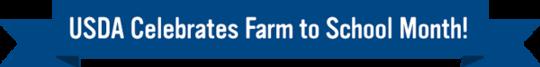 USDA celebrates farm to school month