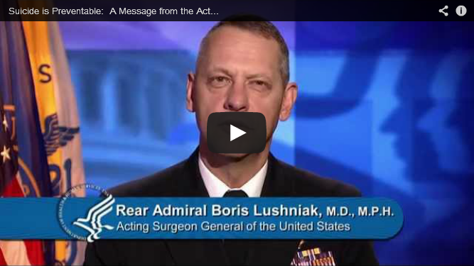 YouTube Embedded Video: Suicide is Preventable: A Message from the Acting Surgeon General