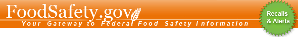 Foodsafety.gov: Your gateway to Federal food safety information: Banner image for recalls and alerts