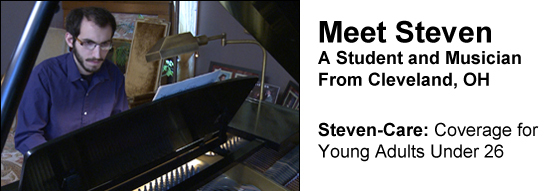 Meet Steven, a student and musician from Cleveland, OH. Steven-Care: Coverage for Young Adults