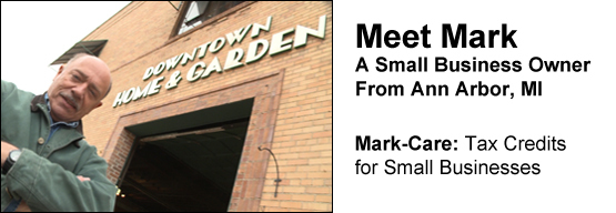 Meet Mark, a small business owner from Ann Arbor, MI. Mark-Care: Tax Credits for Small Businesses