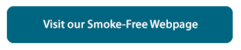 Visit Our Smoke-Free Webpage