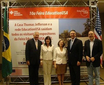 U.S. Ambassador to Brazil, Thomas A. Shannon, Jr., Rita Moriconi, EducationUSA, Lucia Maria Martins do Santos, Casa Thomas Jefferson, Francisco J. San