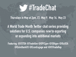 the last tradechat twitter town hall will happen on May 23 at 2 pm est. The topic is training and travel opportunities.