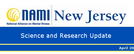 NAMI NJ Science Update Masthead