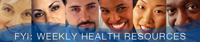 FYI Weekly Health Resources Banner