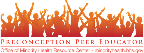 Preconception Peer Educators Program. OMHRC. minorityhealth.hhs.gov. Silhouette of people with arms and hands raised.
