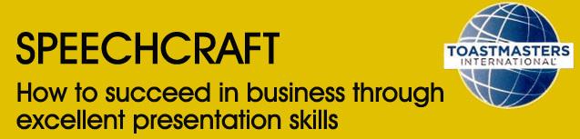 Speechcraft: How to succeed in business through excellent presentation skills