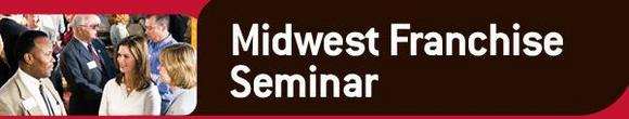 Midwest Franchise Seminar