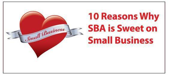 Top 10 reasons why SBA is sweet on small business