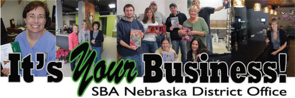 It's Your Business - SBA Nebraska May 2014 newsletter