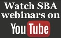 Watch SBA webinars on YouTube