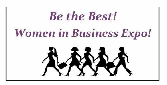 Image: Banner for Be the Best! Women in Business Expo