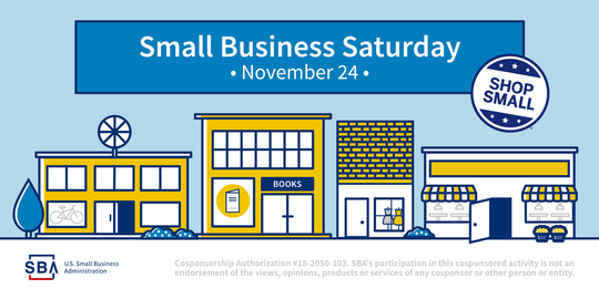 Small Business Saturday is November twenty-fourth.