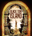 Black Tom Island poster