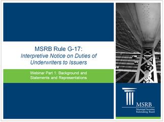 MSRB G-17 Webinar Materials