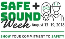 Safe & Sound Week, August 13-17, 2018