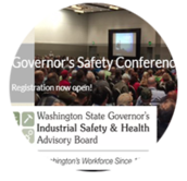 Washington State Governor's Industrial Safety & Health Advisory board,  Governor's Safety Conference Sept 26-27