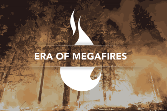 Era of Megafires