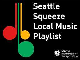 Seattle Squeeze Local Music Playlist