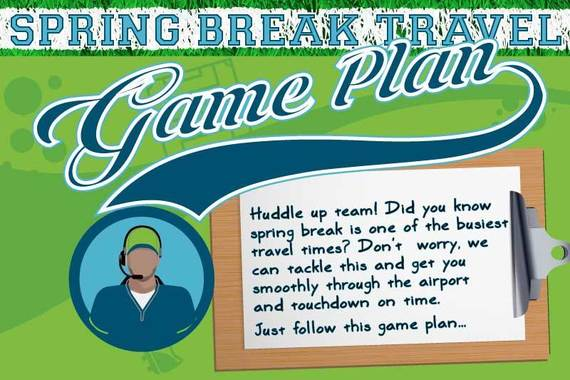 spring break travel gameplan