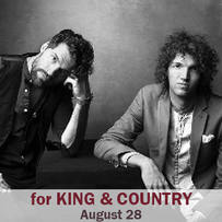 for KING & COUNTRY at the Evergreen State Fair