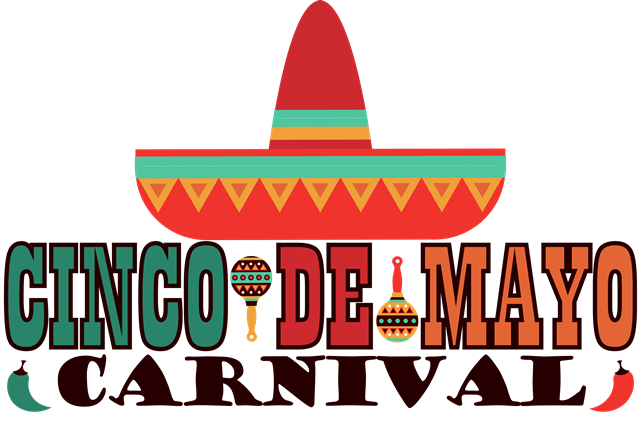 Don't miss all the fun at the Cinco de Mayo Carnival