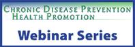Alaska CDPHP Public Health Webinars