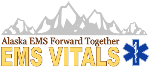 Alaska EMS Forward Together, EMSC Vitals Newsletter Logo
