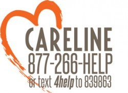 Careline 877-266-HELP or text 4help to 839863